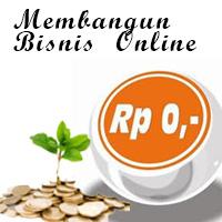 Membangun Bisnis Online Dengan Modal Minim