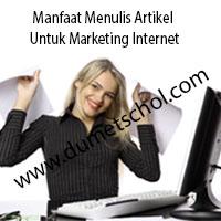 Manfaat Menulis Artikel Untuk Marketing Internet