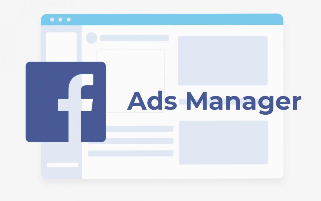 Apa Itu Facebook Ads Manager dan Bagaimana Menggunakannya