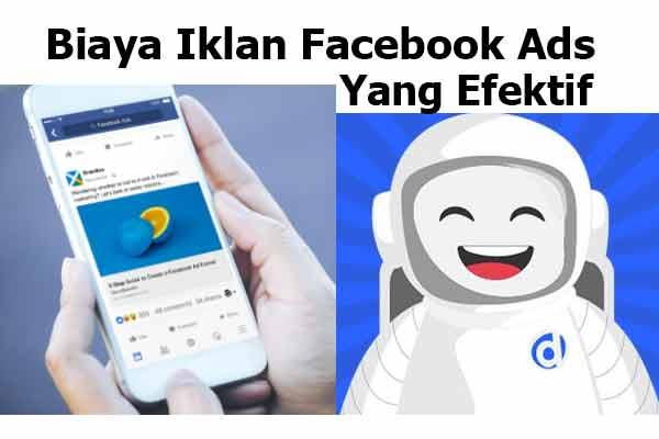 Biaya Iklan Facebook Ads Yang Efektif Untuk Pertama Kali
