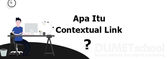 Contextual Link Untuk Strategi Backlink Yang Berkualitas